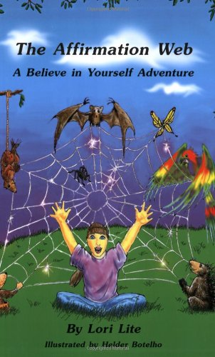 9781886941250: The Affirmation Web: A Believe in Yourself Adventure