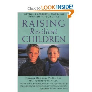 9781886941564: Raising Resilient Children : Fostering Strength, Hope, and Optimism in Your Child By Robert Brooks and Sam Goldstein(2 Cd Set, 110 Minutes)