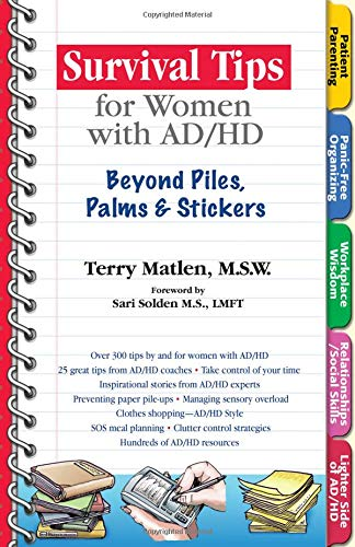 9781886941595: Survival Tips for Women with AD/HD: Beyond Piles, Palms, & Post-its
