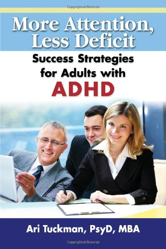 9781886941748: More Attention, Less Deficit: Success Strategies for Adults with ADHD