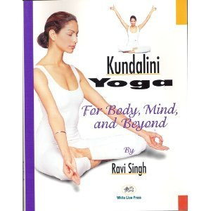 Yoga Kundalini, For Body, Mind, and Beyond