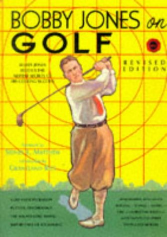 9781886947214: Bobby Jones on Golf