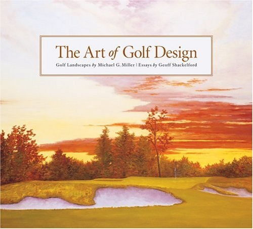 9781886947306: The Art of Golf Design