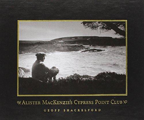 9781886947641: Alister Mackenzie's Cypress Point Club