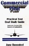 Commercial Pilot: Practical Test Oral Study Guide: June Bonesteel