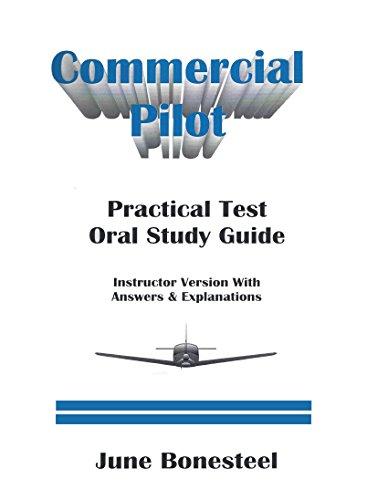 Commercial Pilot Practical Test Oral Study Guide: June Bonesteel