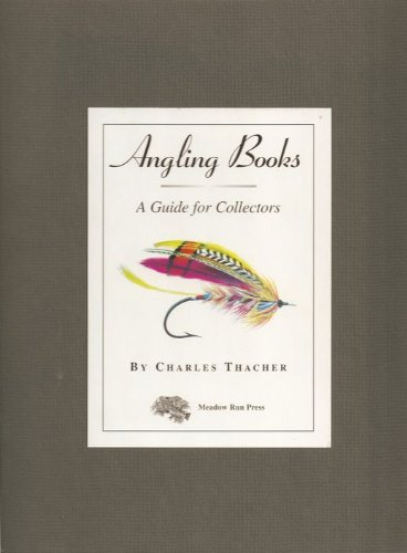 9781886967199: Angling Books a Guide for Collectors