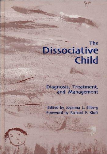 9781886968035: The Dissociative Child: Diagnosis, Treatment, and Management