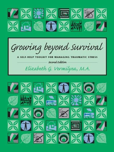 9781886968226: Growing Beyond Survival: A Self-Help Toolkit for Managing Traumatic Stress, Second Edition