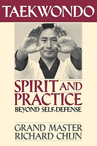 9781886969223: Taekwondo Spirit and Practice: Beyond Self-defense
