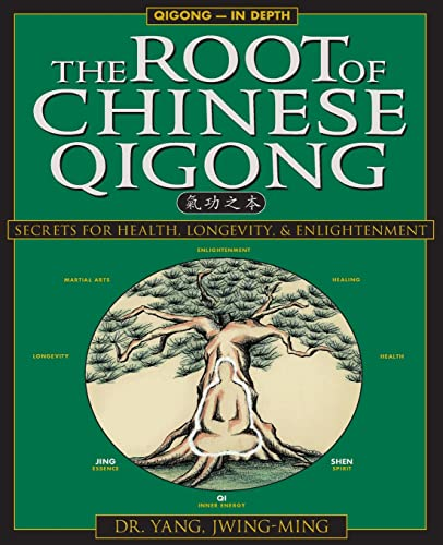 9781886969506: The Root of Chinese Qigong: Secrets of Health, Longevity, & Enlightenment