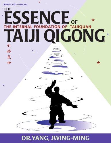 9781886969636: The Essence of Taiji Qigong: The Internal Foundation of Taijiquan (Martial Arts-Qigong)
