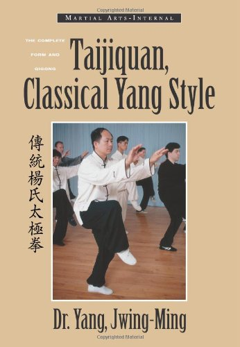 9781886969681: Taijiquan, Classical Yang Style: The Complete Form and Qigong