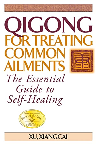 9781886969704: Qigong for Treating Common Ailments: The Essential Guide to Self Healing