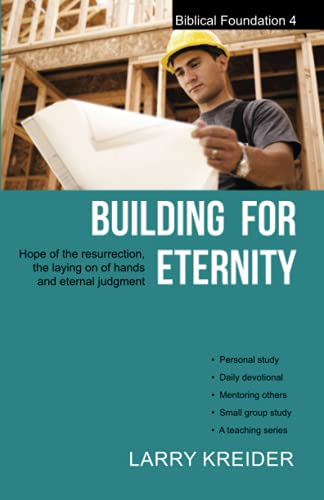 9781886973039: Building for Eternity (Biblical Foundation Series) (Volume 4)