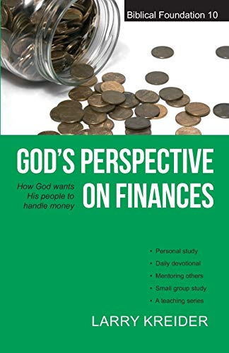 9781886973091: God's Perspective on Finances: How God wants His people to handle money: 10 (Biblical Foundation Series)