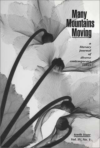 Many Mountains Moving : A Literary Journal of Diverse Contemporary Voices Vol. IV, No. 1: Naomi [...