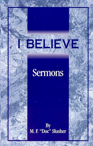9781886983045: I Believe: Sermons