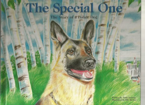 The Special One: The Story of a Police Dog: Keating, Trish
