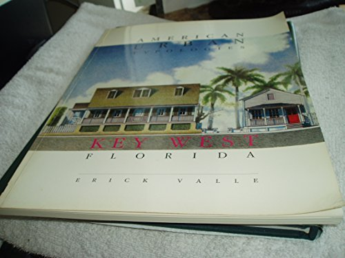 American Urban Typologies: Key West, Florida: Valle, Erick