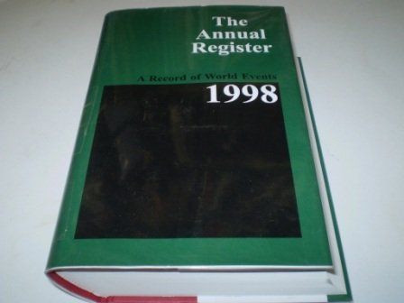 The Annual Register. A Record of World Events 1998: Day, Alan J.