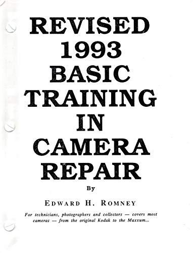 9781886996526: Revised Basic Training in Camera Repair