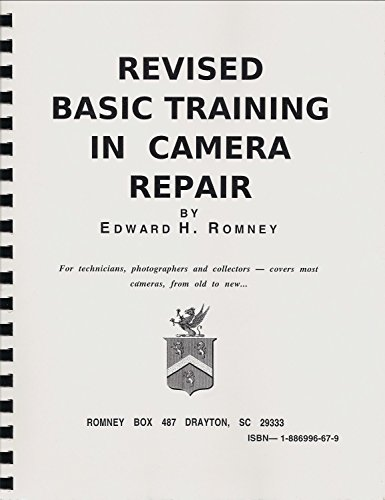 9781886996670: Revised Basic Training in Camera Repair