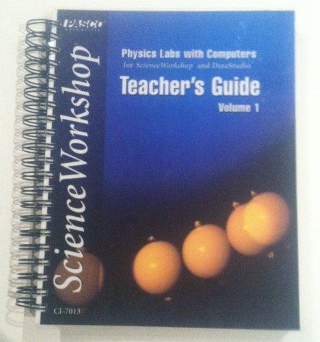 9781886998063: Physics Labs with Computers for Science Workshop and DataStudio, Volume 1, Teacher's Guide (Volume 1)