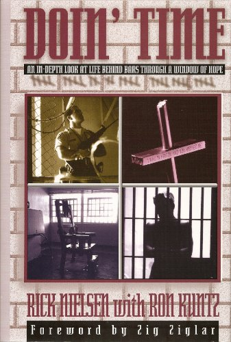 Doin' Time: An In-Depth Look at Life Behind Bars Through a Window of Hope: Nielsen, Rick; Kuntz...