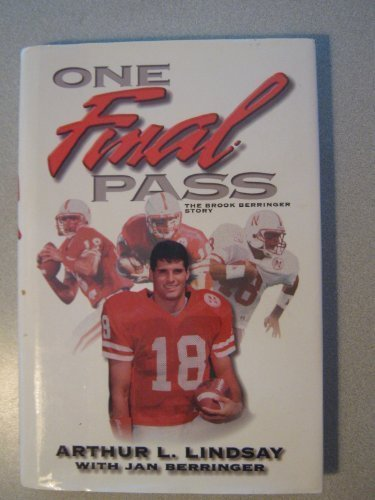 9781887002363: One Final Pass: The Brook Berringer Story