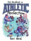 9781887002714: The Handbook of Athletic Perfection