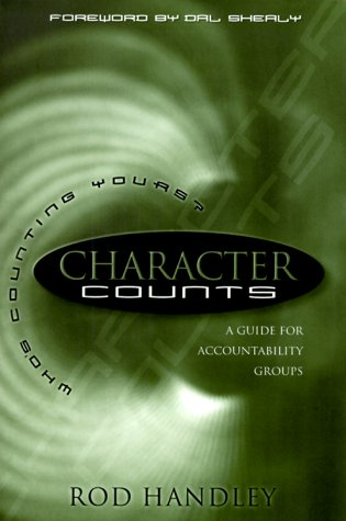 9781887002905: Character Counts: A Guide for Accountability Groups