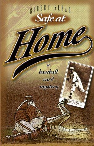 9781887002912: Safe at Home: A Baseball Card Mystery