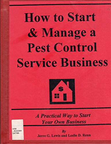 9781887005302: How to Start and Manage a Pest Control Service Business: A Practical Way to Start Your Own Business