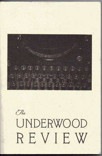 UNDERWOOD REVIEW Volume 1 Number 1 Spring/Summer 1998: Yuhas, Linda Claire, & Faith E. ...