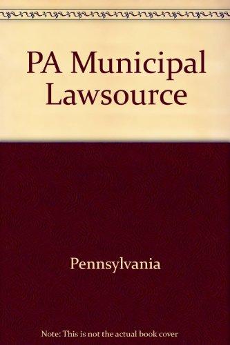 PA Municipal Lawsource: Pennsylvania; Zaslow, Darrell M.