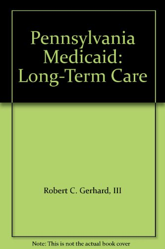 9781887024990: Pennsylvania Medicaid: Long-Term Care