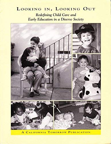 9781887039123: Looking in Looking Out: Redefining Child Care and Early Education in a Diverse Society