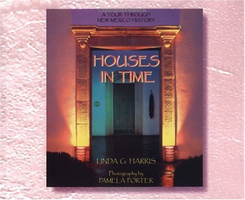 9781887045018: Houses in Time: A Tour Through New Mexico History
