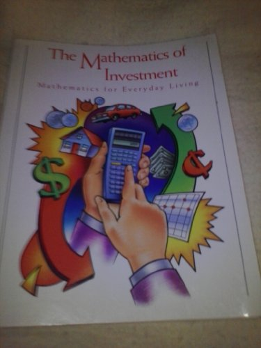 9781887050296: The Mathematics of Investment (Mathematics for Everyday Living)