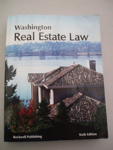 Washington Real Estate Law (Sixth Edition-2010): Kathryn Haupt, Jennifer