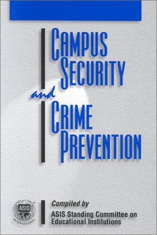 Campus Security and Crime Prevention: Security, American Society for Industrial