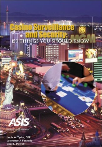 Casino Surveillance and Security: 150 Things You Should Know: Gary L. Powell/ Louis A. Tyska/ ...