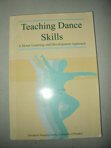 Teaching Dance Skills: A Motor Learning and: Marliese Kimmerle; Paulette
