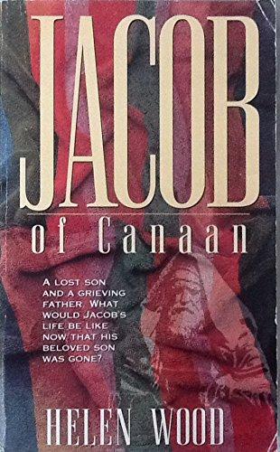 Jacob of Canaan: Helen Wood