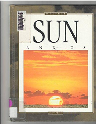Sun and Us (Weather): Jillian Powell; Illustrator-Joan