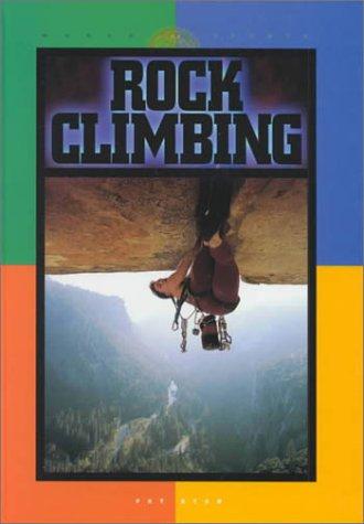Rock Climbing (World of Sports (Rosen)): Bernardy, Catherine J.,