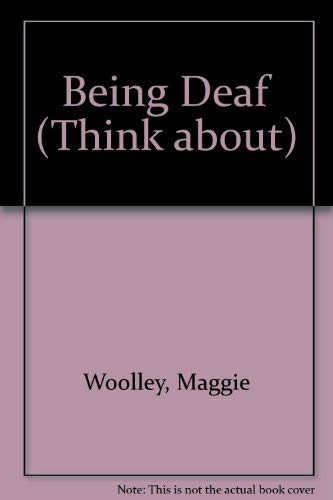 9781887068857: Being Deaf (Think About Series)