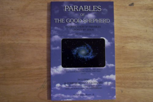 9781887076173: Parables of the Good Shepherd: A compilation of parables spoken by Jesus : King James version