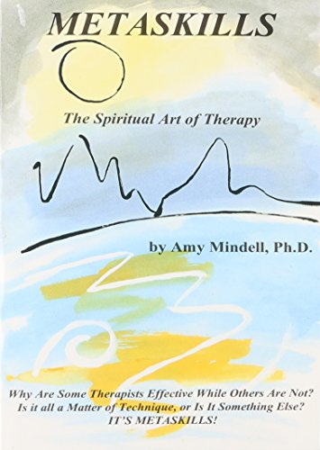 9781887078634: Metaskills: The Spiritual Art of Therapy